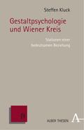 Gestaltpsychologie und Wiener Kreis
