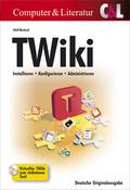 TWiki - Installieren, Konfigurieren, Administrieren