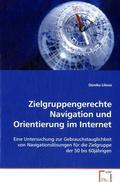 Zielgruppengerechte Navigation und Orientierung im Internet (eBook, PDF)