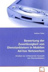 Bewertung der Zuverlässigkeit von Dienstanbietern in Mobilen Ad-hoc Netzwerken (eBook, PDF)