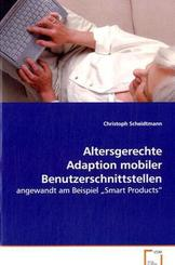 Altersgerechte Adaption mobiler Benutzerschnittstellen (eBook, PDF)