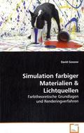 Simulation farbiger Materialien & Lichtquellen (eBook, PDF)