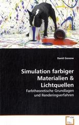 Simulation farbiger Materialien & Lichtquellen (eBook, PDF)
