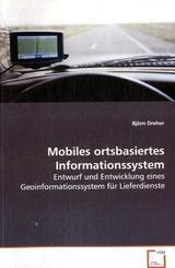 Mobiles ortsbasiertes Informationssystem (eBook, 15x22x0,5)