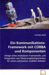 Ein Kommunikations-Framework mit CORBA und Komponenten (eBook, PDF)