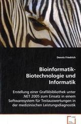 Bioinformatik-Biotechnologie und Informatik (eBook, 15,1x22,5x1,2)