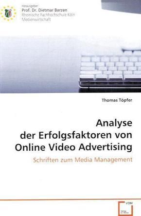 Analyse der Erfolgsfaktoren von Online Video Advertising