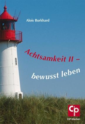 Achtsamkeit - Bd.2