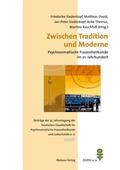 Zwischen Tradition und Moderne - Psychosomatische Frauenheilkunde im 21. Jahrhundert