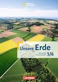 Unsere Erde, Realschule Niedersachsen: 5./6. Schuljahr - Schülerbuch