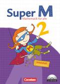 Super M - Mathematik für alle, Ausgabe Östliche Bundesländer und Berlin: 2. Schuljahr, Arbeitsheft m. CD-ROM