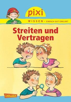Pixi Wissen Streiten Und Vertragen Brigitte Hoffmann Arvellede