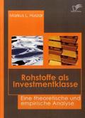 Rohstoffe als Investmentklasse