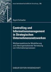 Controlling und Informationsmanagement in Strategischen Unternehmensnetzwerken