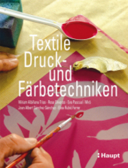 Textile Druck- und Färbetechniken
