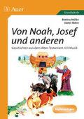 Von Noah, Joseph und anderen