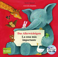 Das Allerwichtigste, Deutsch-Spanisch - La cosa más importante, m. Audio-CD