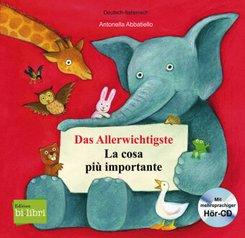 Das Allerwichtigste, Deutsch-Italienisch - La cosa più importante, m. Audio-CD