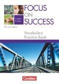 Focus on Success, Ausgabe Soziales, The new edition: Vocabulary Practice Book