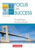 Focus on Success, Allgemeine Ausgabe, The new edition: Vocabulary Practice Book