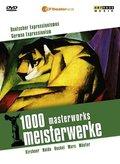 1000 Meisterwerke, Deutscher Expressionismus, 1 DVD; 1000 masterworks, German Expressionism