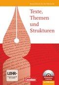 Texte, Themen und Strukturen, Allgemeine Ausgabe, Schülerbuch m. CD-ROM