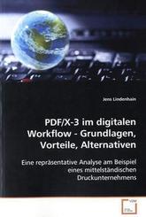 PDF/X-3 im digitalen Workflow - Grundlagen, Vorteile,Alternativen (eBook, PDF)