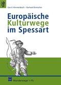 Europäische Kulturwege im Spessart
