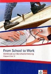 From School to Work, Klassen 8 bis 10