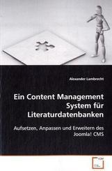 Ein Content Management System fürLiteraturdatenbanken (eBook, 15x22x0,7)