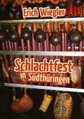 Schlachtfest in Südthüringen