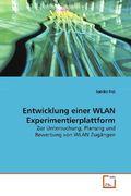 Entwicklung einer WLAN Experimentierplattform (eBook, PDF)