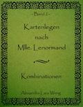 Kartenlegen nach Mlle. Lenormand - Bd.2