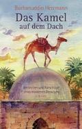 Das Kamel auf dem Dach