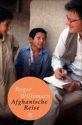 Roger Willemsen - Afghanische Reise