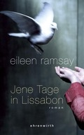 Ramsay, Jene Tage in Lissabon