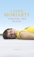 Moriarty, Vergiss ihn nicht