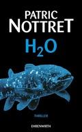 Nottret, H2O
