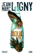 Ligny, Aqua TM