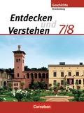 Entdecken und Verstehen, Geschichte Brandenburg, Neubearbeitung 2008: 7./8. Schuljahr, Vom Zeitalter der Entdeckungen bis zum Ersten Weltkrieg