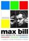 Max Bill - Das absolute Augenmass, 1 DVD