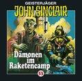 Geisterjäger John Sinclair - Dämonen im Raketencamp, Audio-CD