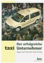 Der erfolgreiche Taxi-Unternehmer