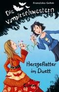 Die Vampirschwestern, Herzgeflatter im Duett