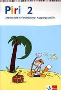 Piri, Das Sprach-Lese-Buch, Neuausgabe: 2. Schuljahr, Arbeitsheft in Vereinfachter Ausgangsschrift