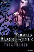 Black Dagger, Todesfluch