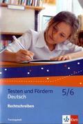 Testen und Fördern Deutsch 5/6, Rechtschreiben