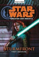 Star Wars, Wächter der Macht - Sturmfront