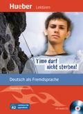 Timo darf nicht sterben!, m. Audio-CD