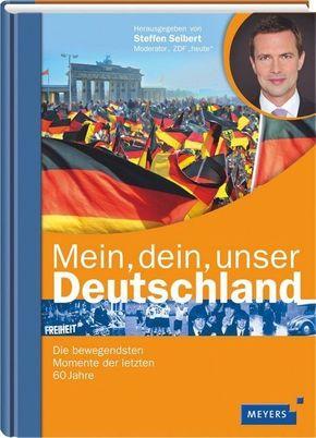 Mein, dein, unser Deutschland